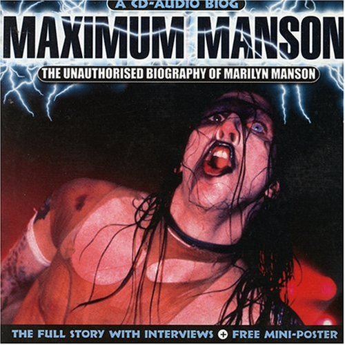 Maximum Manson (The Unauthorized Biography) cover