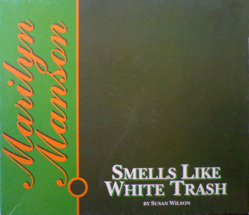 Smells Like White Trash cover