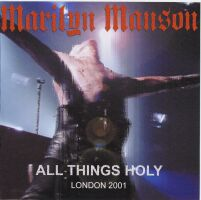 All Things Holy - London 2001 cover