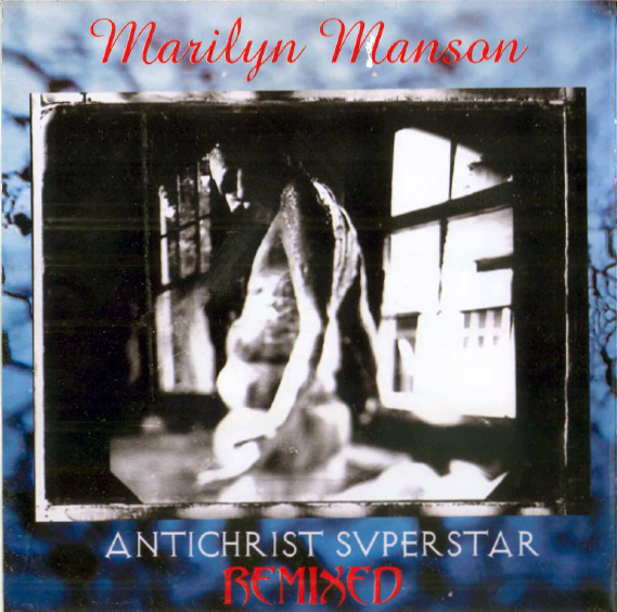 Antichrist Superstar Remixed cover