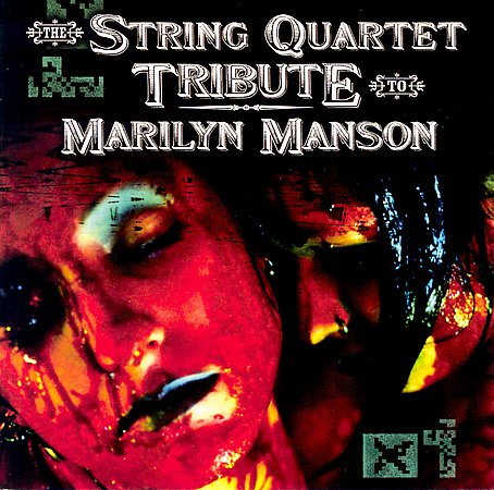 The String Quartet Tribute to Marilyn Manson cover